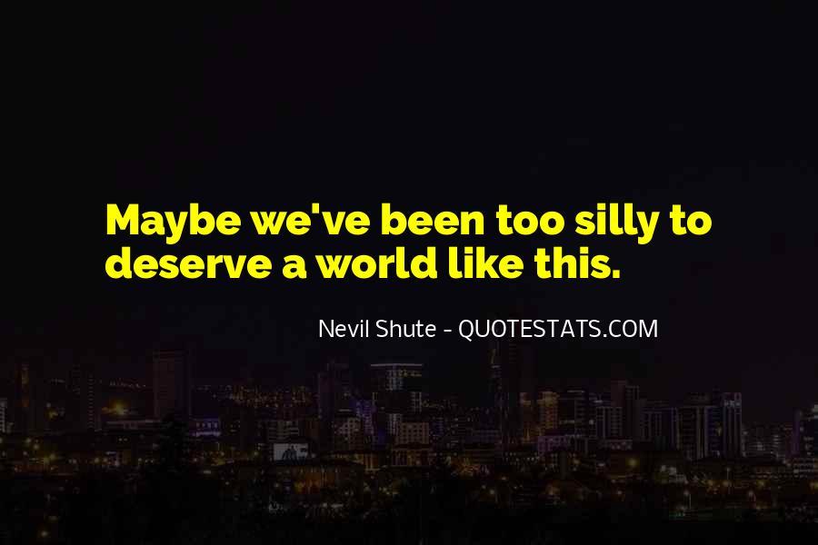 Shute's Quotes #626137