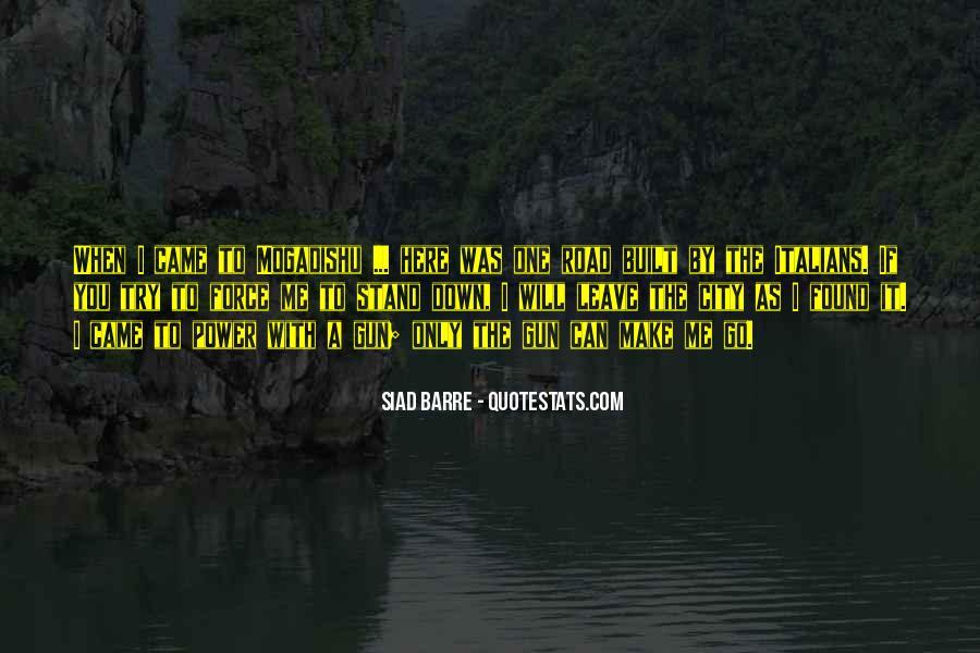 Siad Quotes #1263029