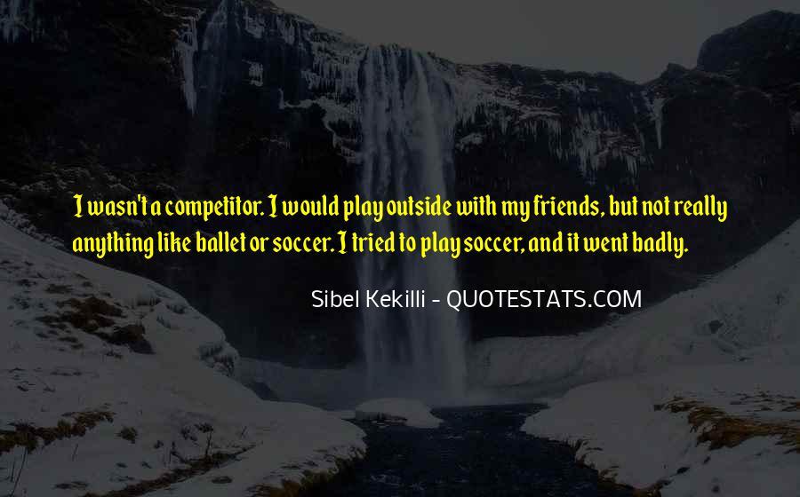 Sibel Quotes #1677632