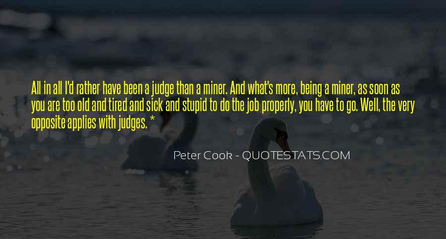 Sick's Quotes #114836