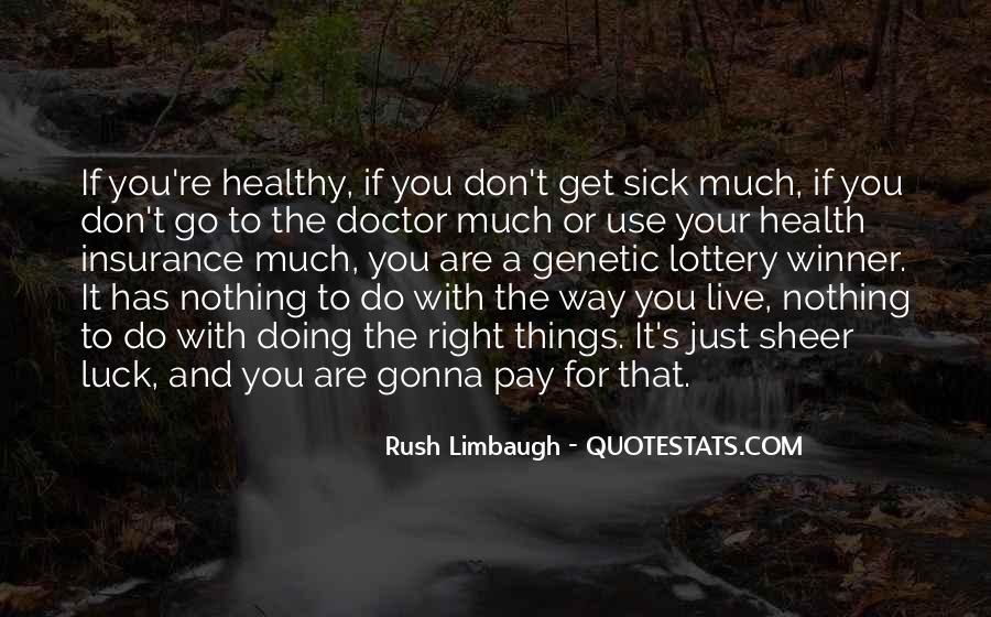 Sick's Quotes #148337