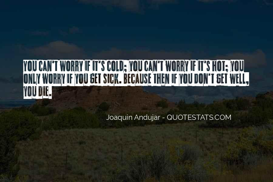 Sick's Quotes #163217