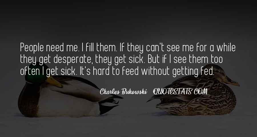 Sick's Quotes #180299