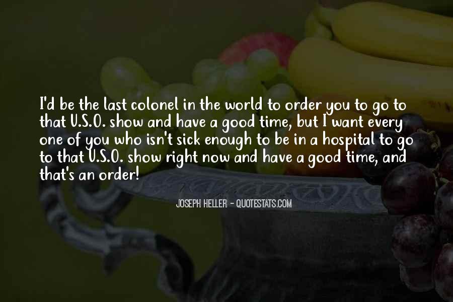 Sick's Quotes #4971