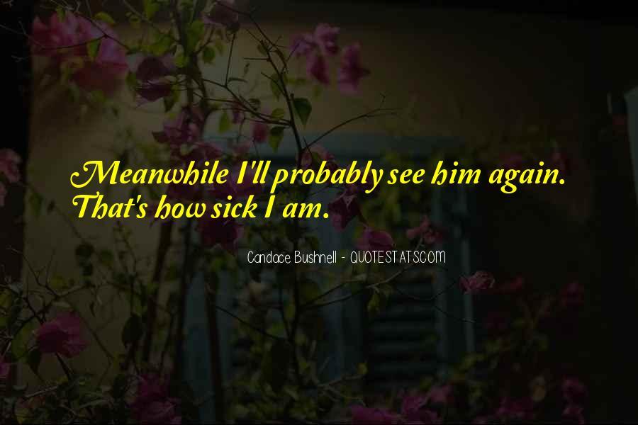 Sick's Quotes #64970