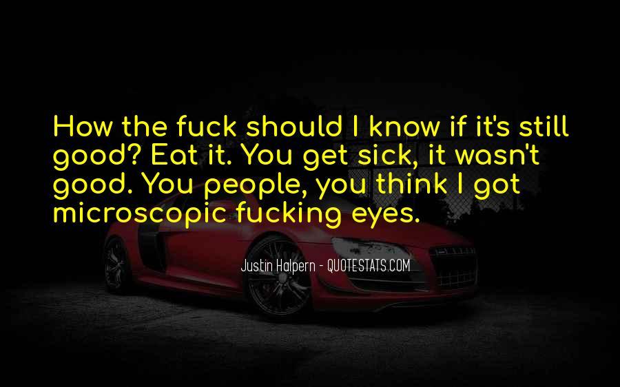 Sick's Quotes #70100
