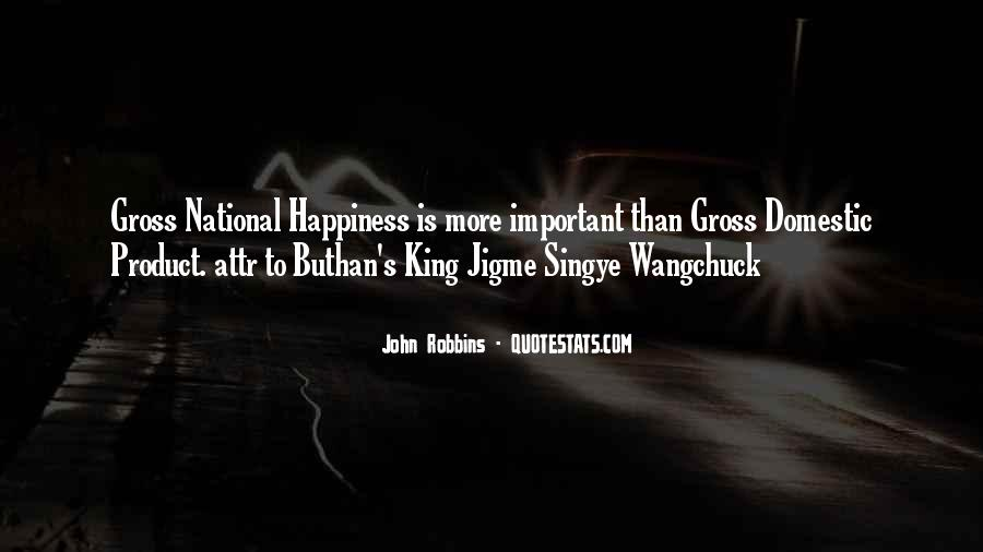 Singye Quotes #1837063