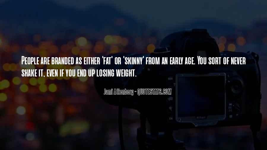 Quotes About Skinny People #1398044