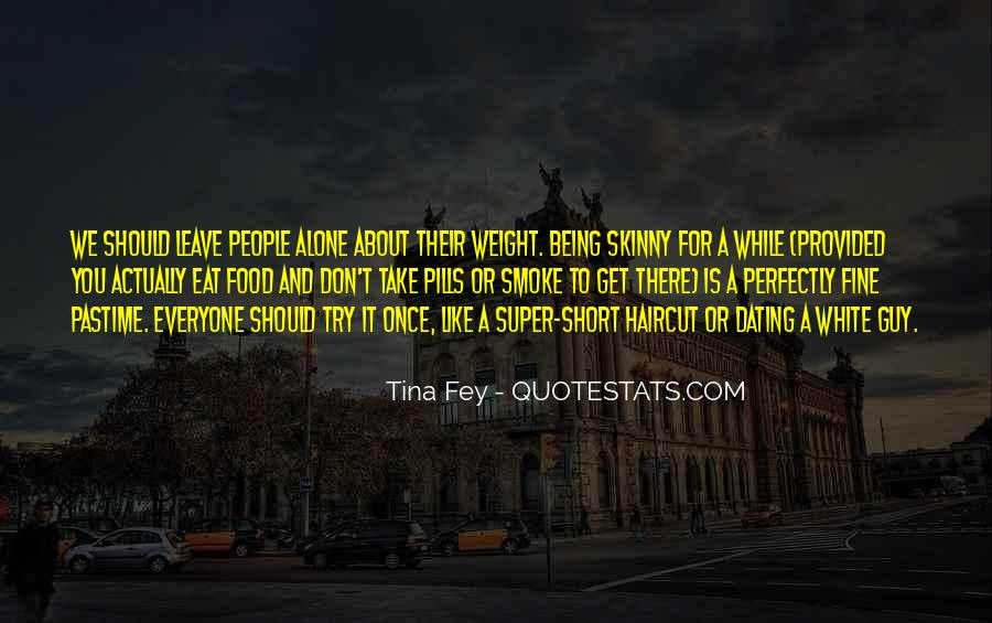 Quotes About Skinny People #161563