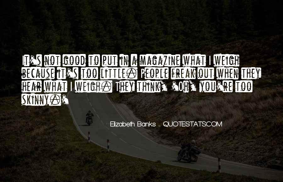 Quotes About Skinny People #1788474