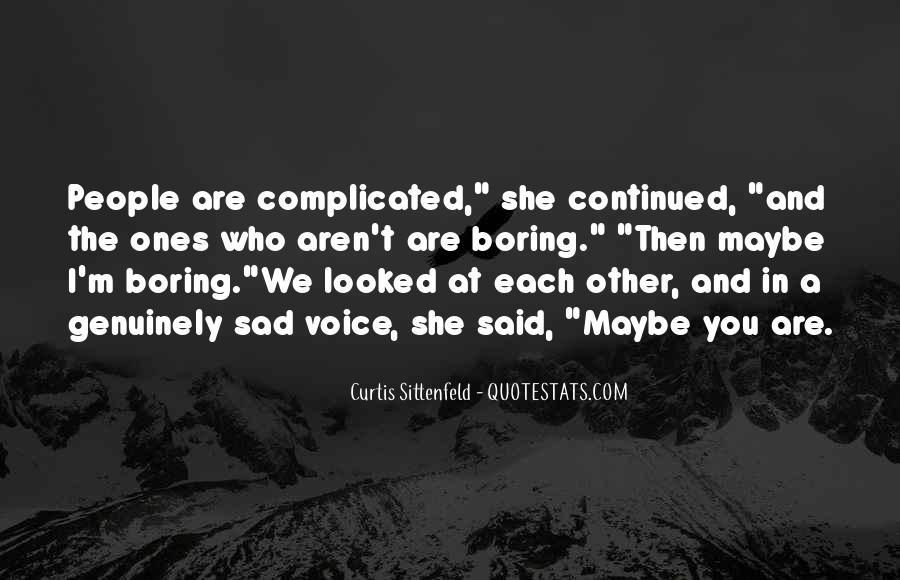 Sittenfeld Quotes #398860