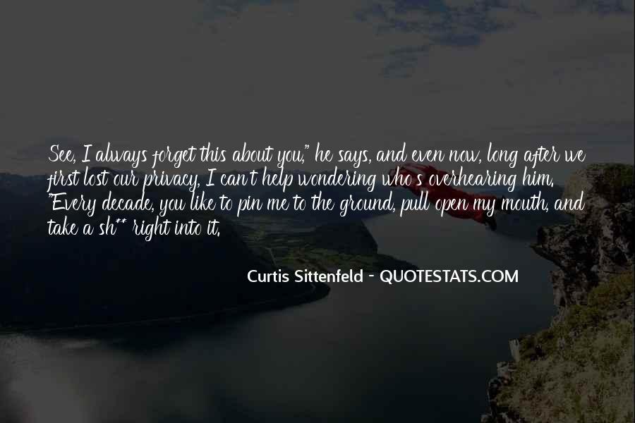 Sittenfeld Quotes #476808