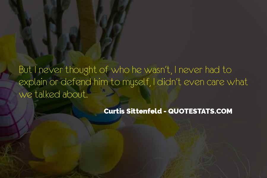Sittenfeld Quotes #835029