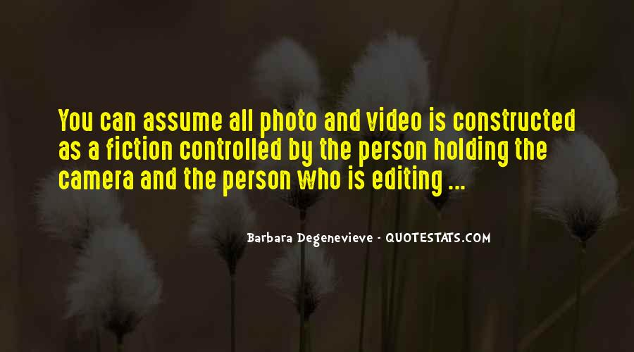 Quotes About Photo Editing #1371255