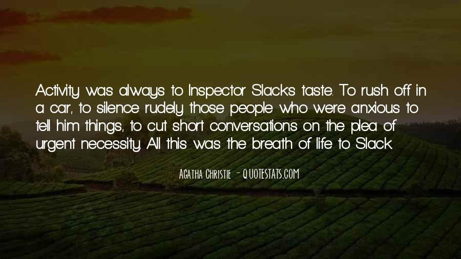 Slack's Quotes #1614598