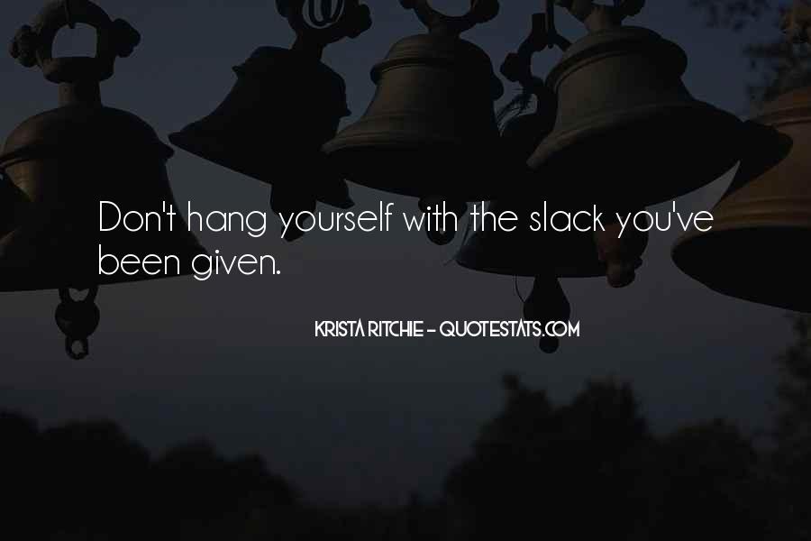 Slack's Quotes #464588
