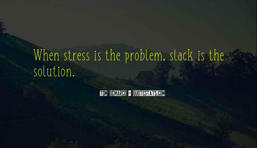 Slack's Quotes #614513