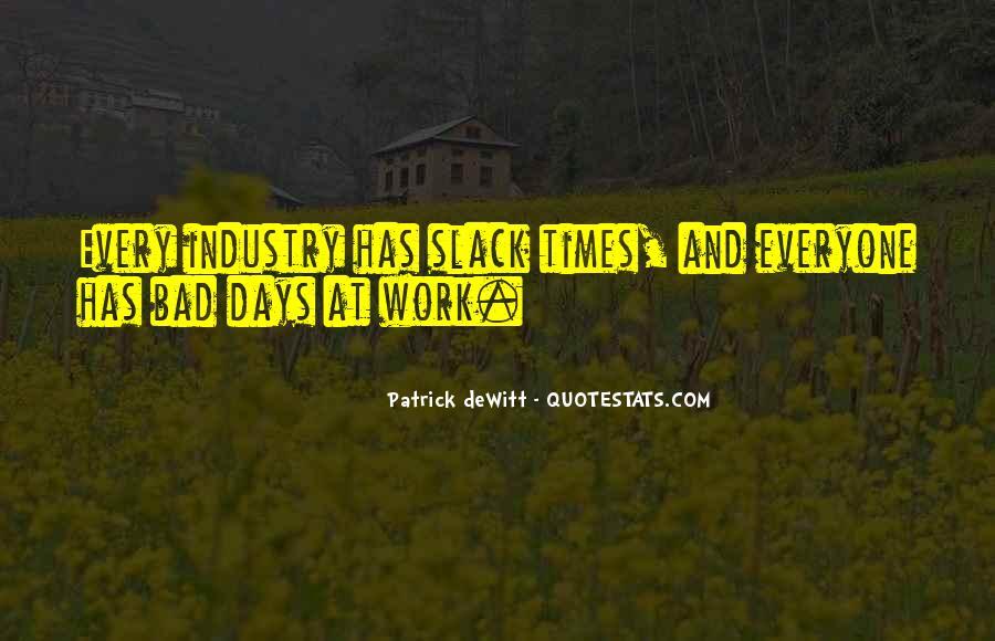 Slack's Quotes #774323
