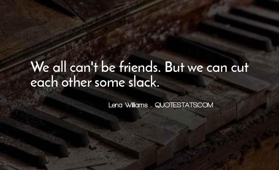 Slack's Quotes #857382