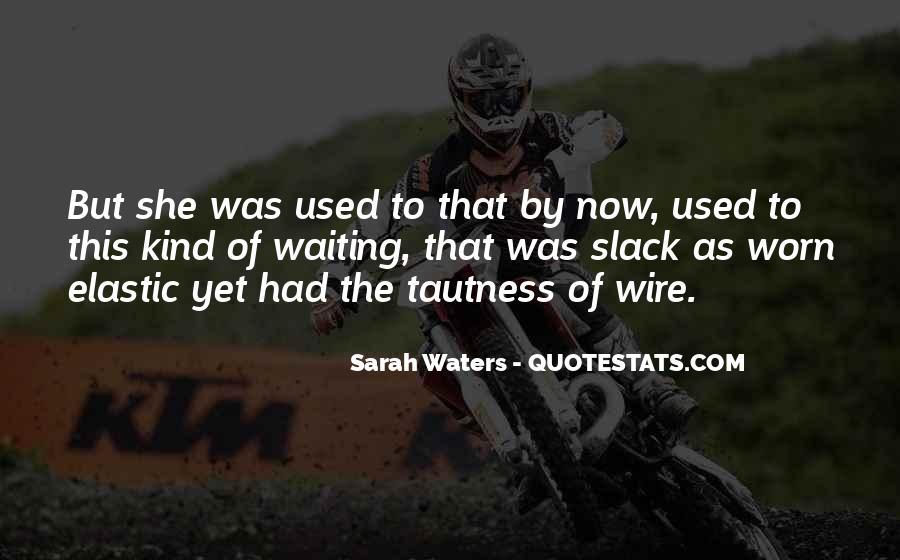 Slack's Quotes #928216
