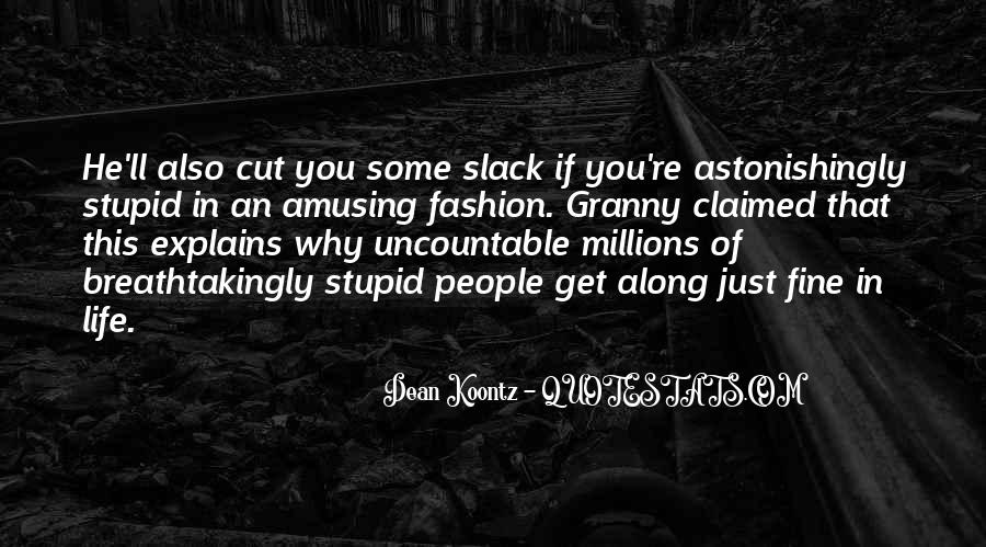 Slack's Quotes #970278