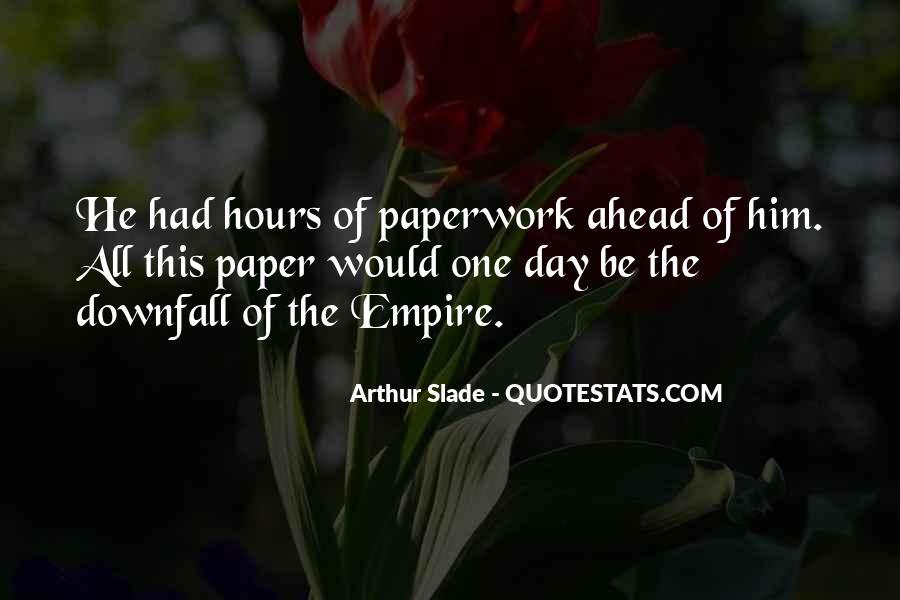 Slade's Quotes #1805807