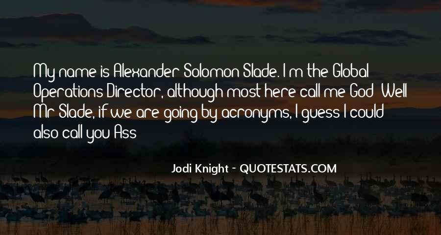 Slade's Quotes #371391