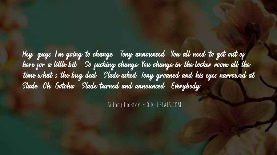Slade's Quotes #712027