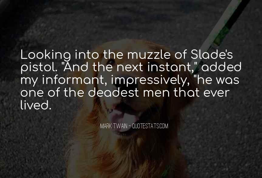 Slade's Quotes #952795