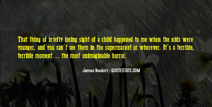Quotes About When You Were A Child #1478121