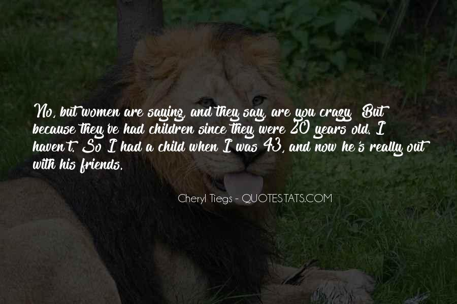 Quotes About When You Were A Child #1751956