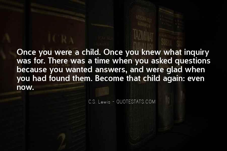 Quotes About When You Were A Child #1787606