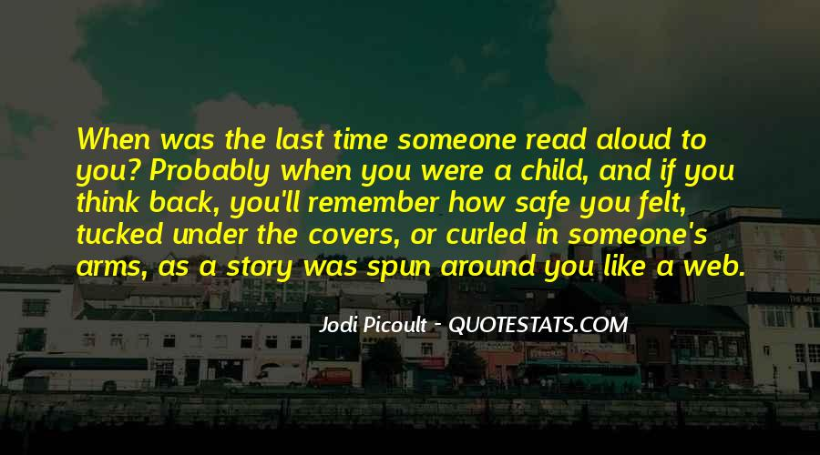 Quotes About When You Were A Child #1809379