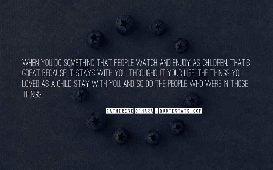 Quotes About When You Were A Child #481896