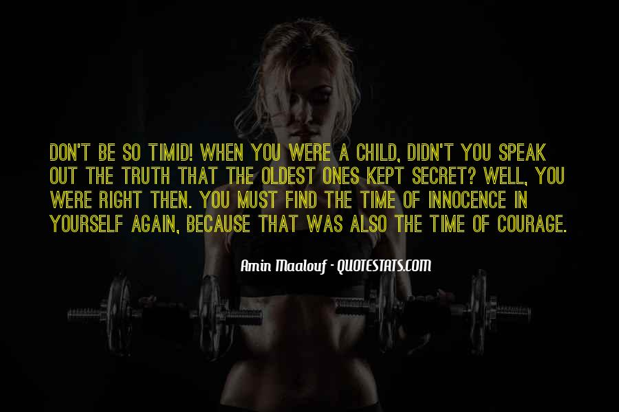 Quotes About When You Were A Child #502541