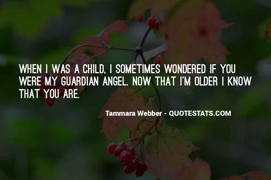 Quotes About When You Were A Child #547296