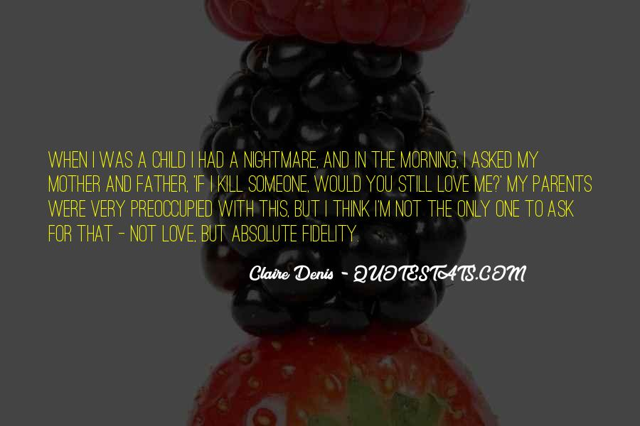 Quotes About When You Were A Child #611673