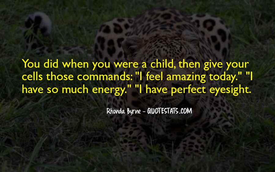 Quotes About When You Were A Child #689793