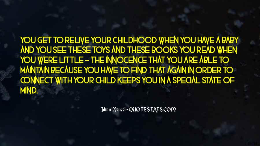 Quotes About When You Were A Child #723917