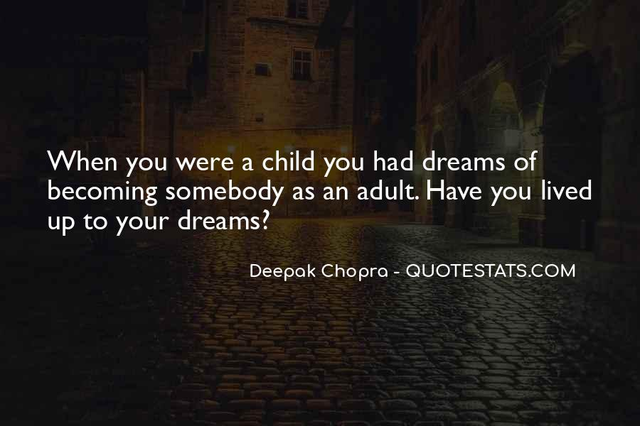 Quotes About When You Were A Child #874626