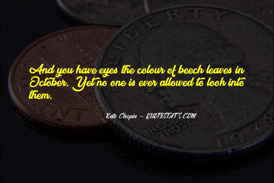 Quotes About When You Look Into My Eyes #11027