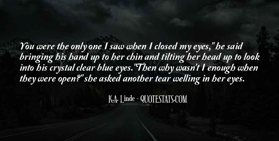 Quotes About When You Look Into My Eyes #1604250
