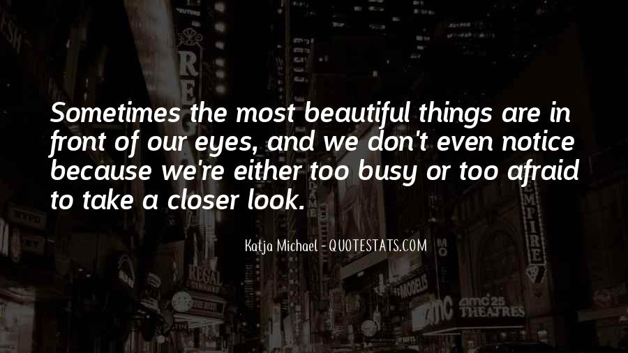 Quotes About When You Look Into My Eyes #18526