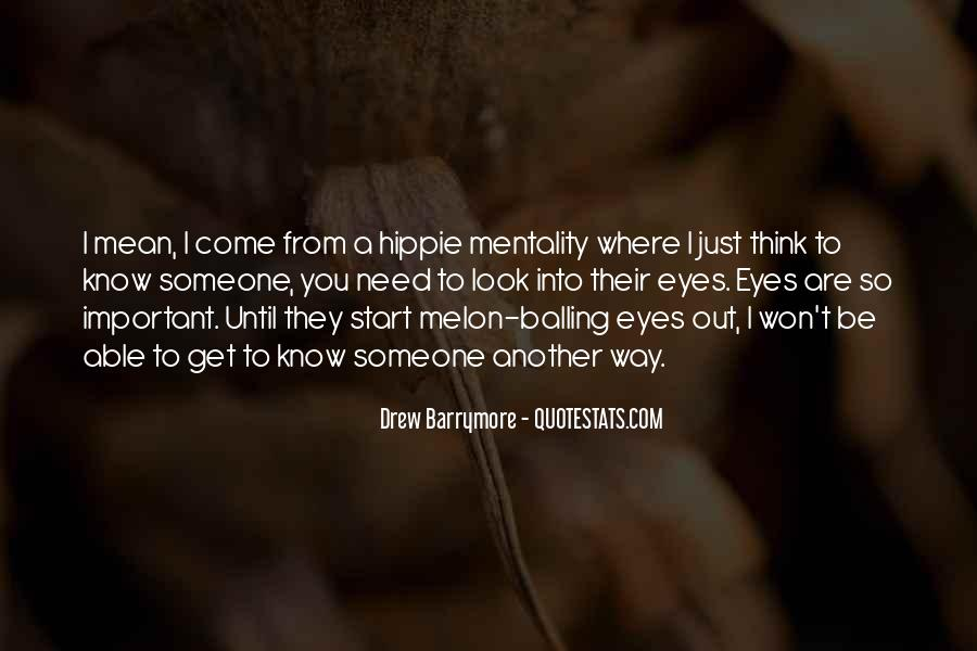 Quotes About When You Look Into My Eyes #27646
