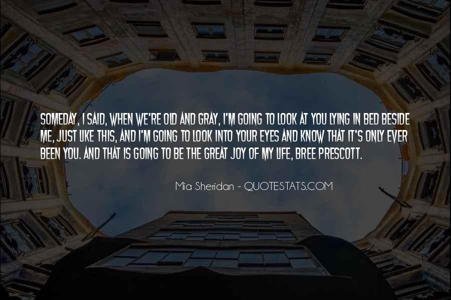 Quotes About When You Look Into My Eyes #290406