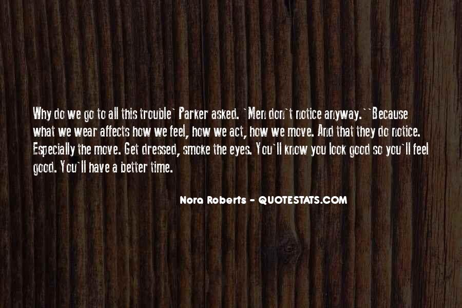 Quotes About When You Look Into My Eyes #7116