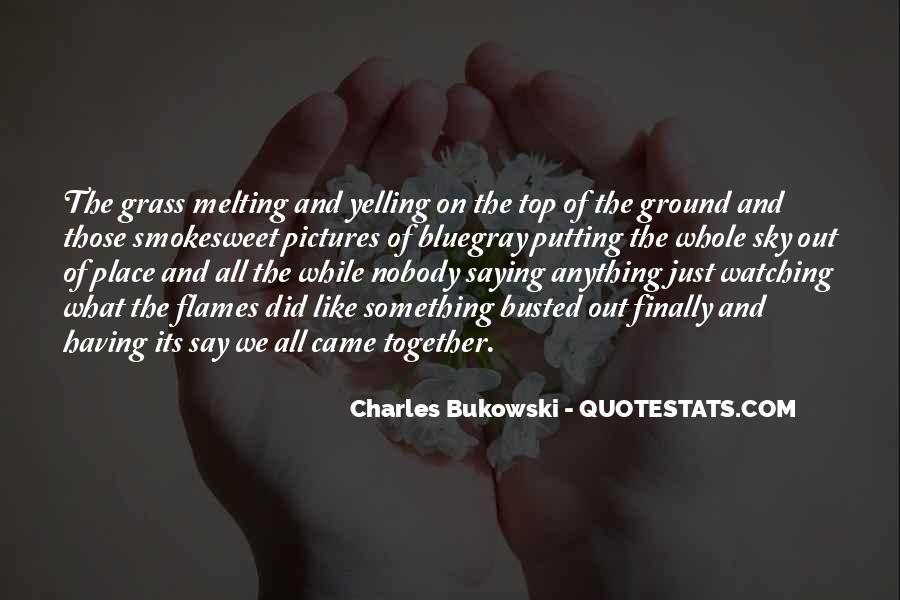 Smokesweet Quotes #521955