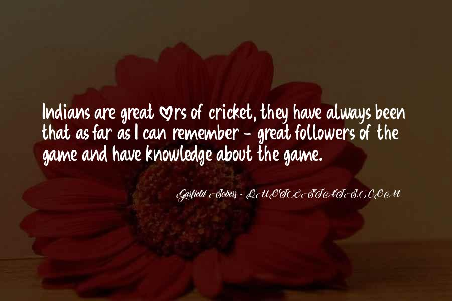 Sobers Quotes #1376158