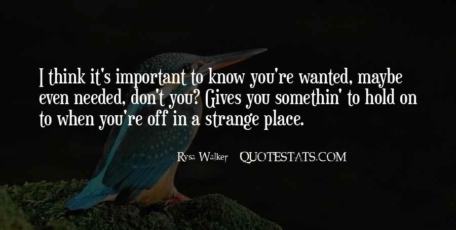Somethin's Quotes #1355745