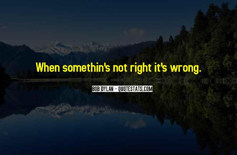 Somethin's Quotes #1848294